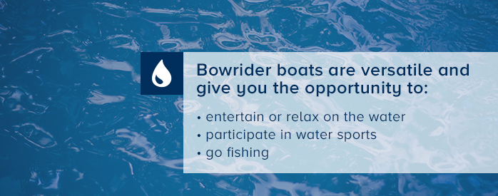 Bowrider Boats are Versatile