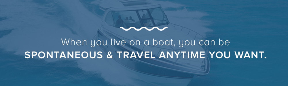 travel more when living on a boat