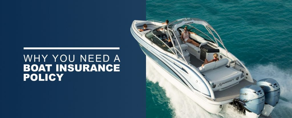 Why You Need Boat Insurance