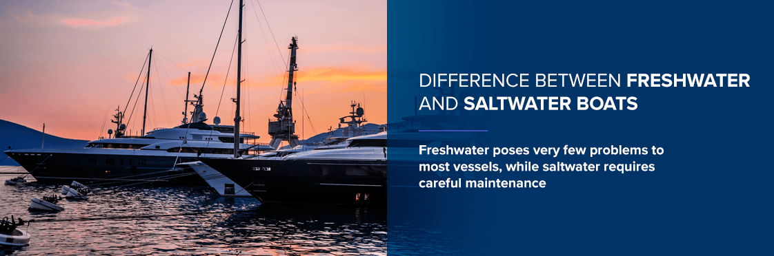 Difference Between Freshwater and Saltwater Boats