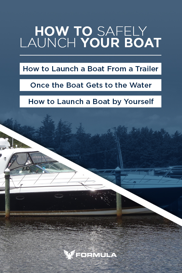How to Safely Launch Your Boat